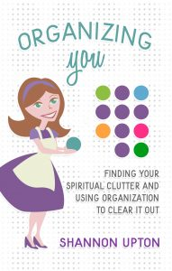 Organizing You by Shannon Upton