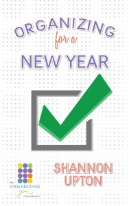 Organizing for a New Year